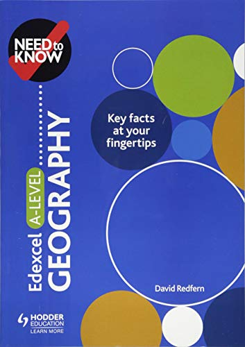 Need to Know: Edexcel A-level Geography By David Redfern