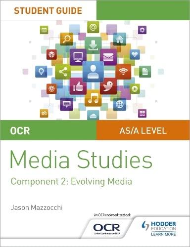 OCR A Level Media Studies Student Guide 2: Evolving Media By Jason Mazzocchi