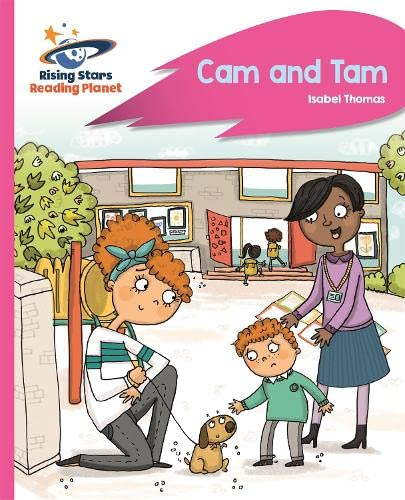 Reading Planet - Cam and Tam - Pink A: Rocket Phonics By Isabel Thomas