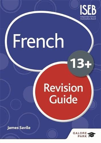 French for Common Entrance 13+ Revision Guide von James Savile