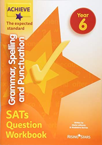 Achieve Grammar, Spelling and Punctuation SATs Question Workbook The Expected Standard Year 6 von Madeleine Barnes