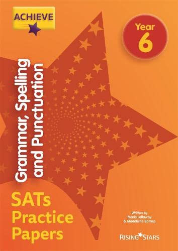 Achieve Grammar, Spelling and Punctuation SATs Practice Papers Year 6 von Marie Lallaway