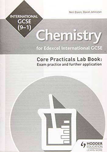 Edexcel International GCSE (9-1) Chemistry Student Lab Book: Exam practice and further application By David Johnston