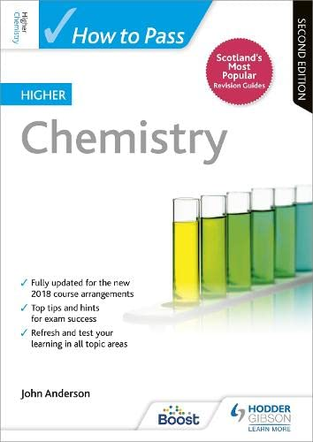 How to Pass Higher Chemistry: Second Edition By John Anderson