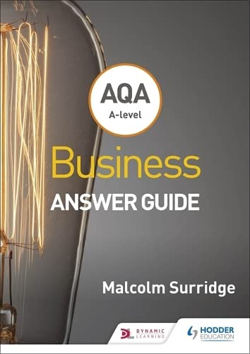 AQA A-level Business Answer Guide (Surridge and Gillespie) By Malcolm Surridge