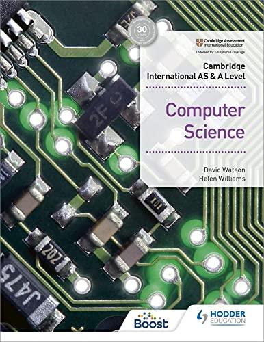 Cambridge International AS & A Level Computer Science By David Watson