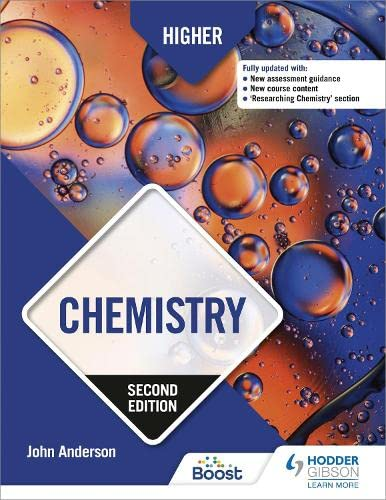 Higher Chemistry: Second Edition By John Anderson