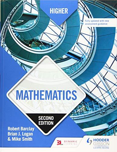 Higher Mathematics: Second Edition By Robert Barclay
