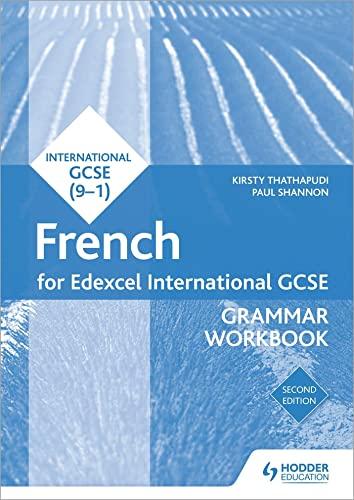 Edexcel International GCSE French Grammar Workbook Second Edition By Kirsty Thathapudi