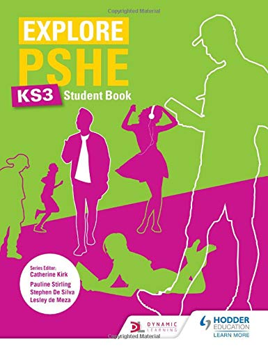 Explore PSHE for Key Stage 3 Student Book By Pauline Stirling