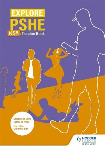 Explore PSHE for Key Stage 5 Teacher Book By Lesley de Meza