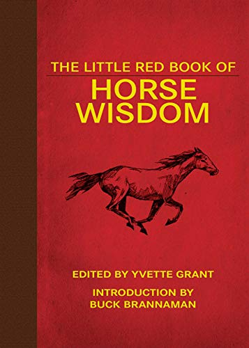 The Little Red Book of Horse Wisdom By Yvette Grant