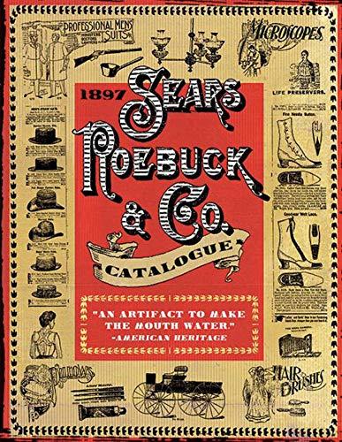 1897 Sears, Roebuck & Co. Catalogue von Sears, Roebuck & Co.