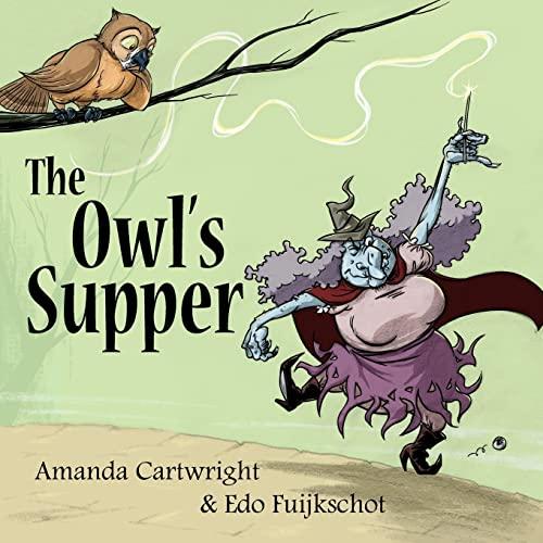 The Owl's Supper By Edo Fuijkschot