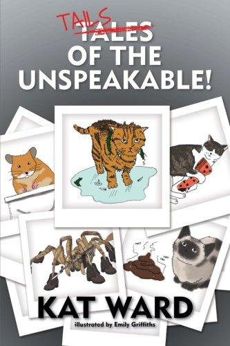 Tails of the Unspeakable By Emily Griffiths