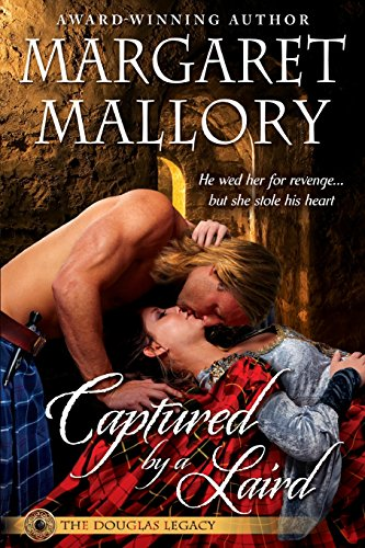 Captured by a Laird By Margaret Mallory