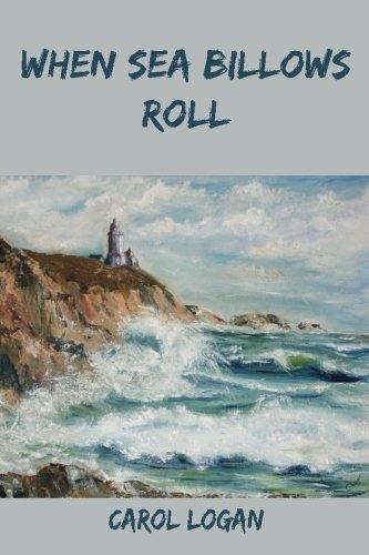 When Sea Billows Roll By Carol Logan