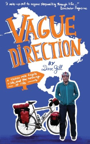 Vague Direction By Dave Gill
