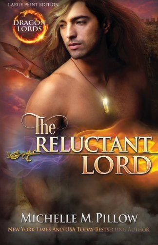 The Reluctant Lord By Michelle M Pillow