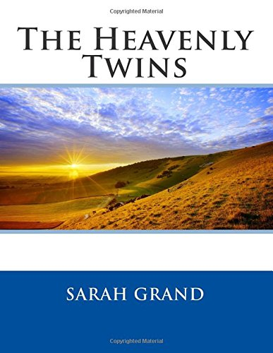 The Heavenly Twins By Sarah Grand