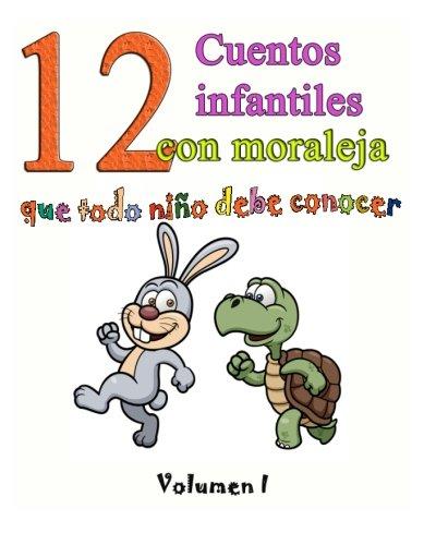 12 cuentos infantiles con moraleja que todo niño debe conocer: Vol.1: Volume 1 By Robert Southey