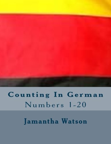Counting In German By Jamantha Williams Watson