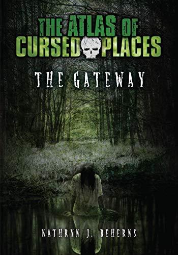The Gateway By Kathryn Beherns