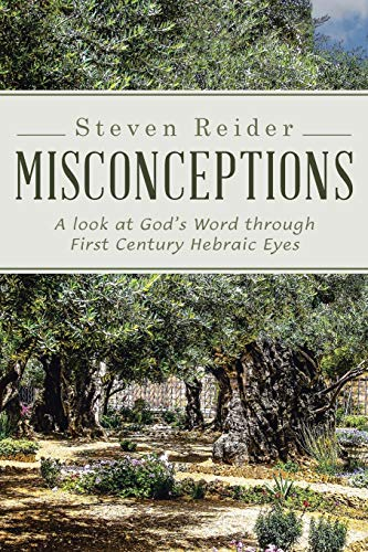 Misconceptions By Steven Reider
