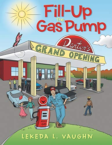 Fill-Up the Gas Pump By Lekeda L Vaughn