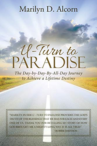 U-Turn to Paradise By Marilyn D Alcorn