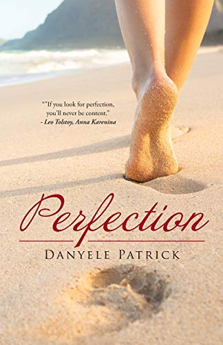 Perfection By Danyele Patrick