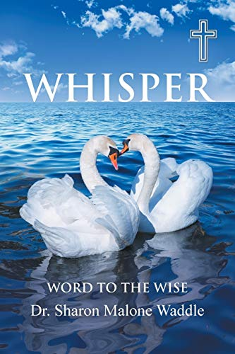 Whisper By Dr Sharon Malone Waddle