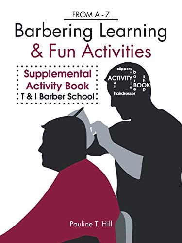 Barbering Learning & Fun Activities By Pauline T Hill