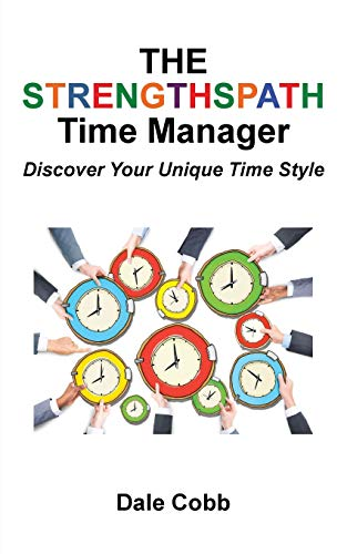 The Strengthspath Time Manager By Dale Cobb