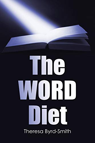 The Word Diet By Theresa Byrd-Smith