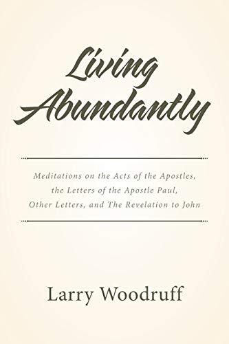 Living Abundantly By Larry Woodruff