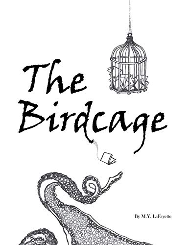 The Birdcage By M y Lafayette