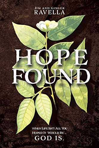 Hope Found By Jim Ravella