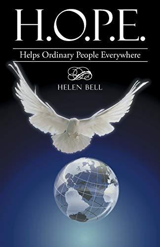 H.O.P.E. By Helen Bell