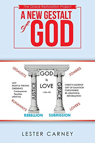 A New Gestalt of God By Lester Carney