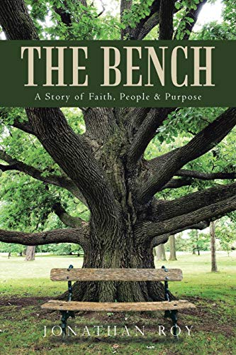 The Bench By Jonathan Roy