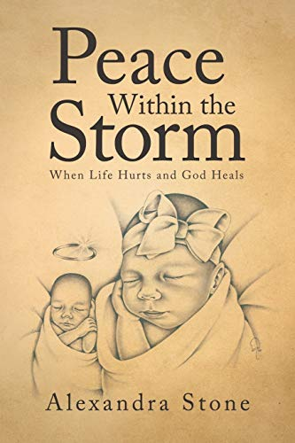 Peace Within the Storm By Alexandra Stone
