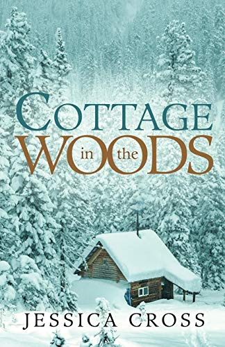 Cottage in the Woods By Jessica Cross