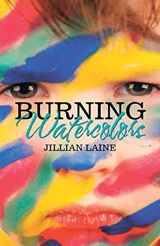 Burning Watercolors By Jillian Laine