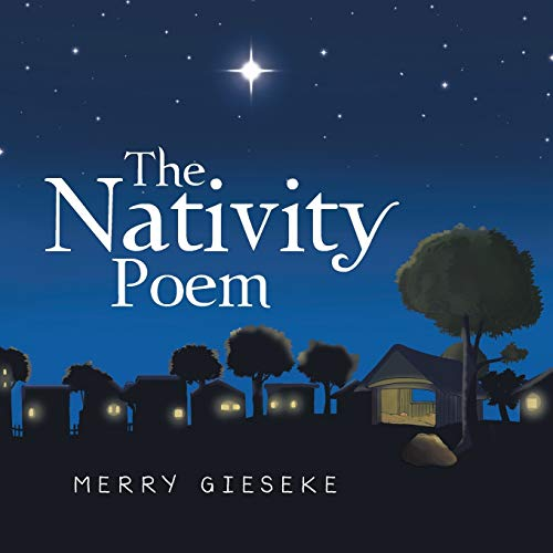 The Nativity Poem By Merry Gieseke
