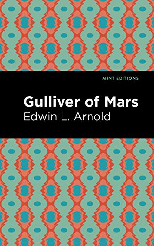 Gulliver of Mars By Edwin Lester Arnold