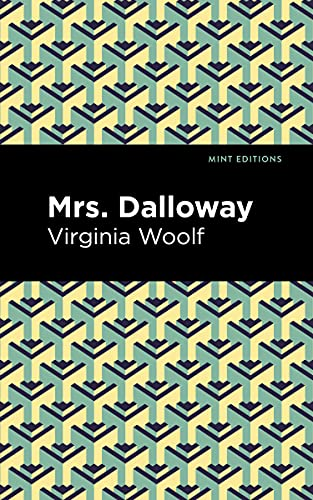Mrs. Dalloway By Virgina Woolf