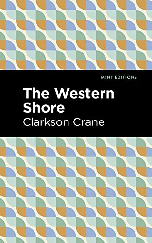 The Western Shore By Clarkson Crane