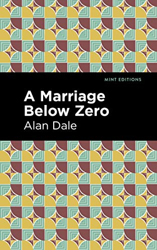 A Marriage Below Zero By Alan Dale