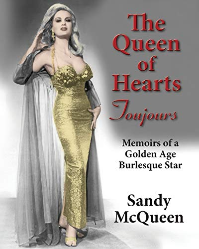 The Queen of Hearts Toujours By Sandy McQueen